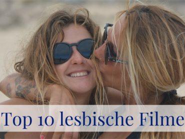 Top 10 Lesbenfilme